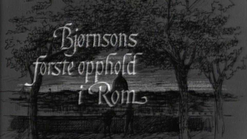 Bjørnsons første opphold i Rom