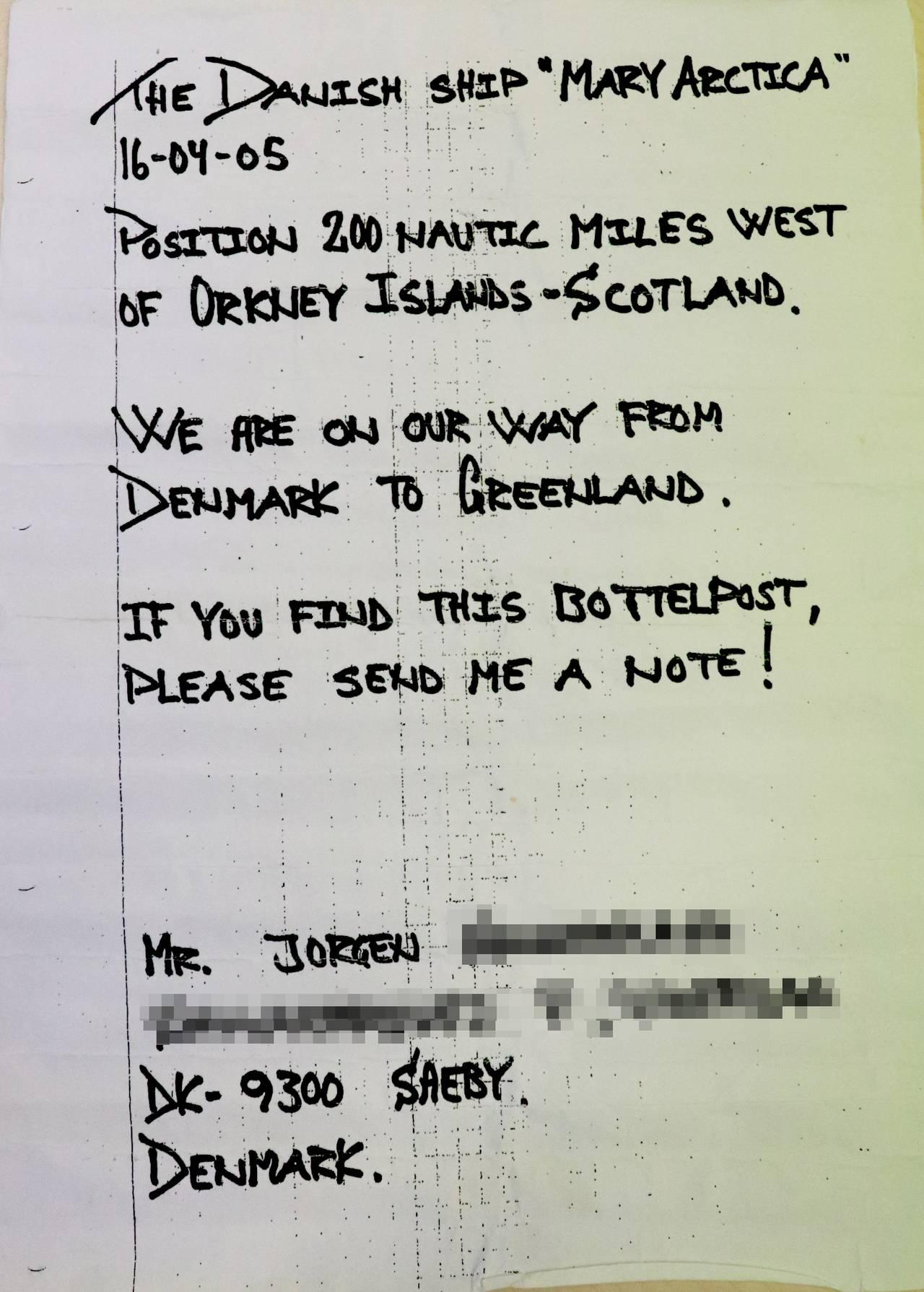 Flaskepost fra danske Jorgen, sendt fra skipet Mary Arctica i april 2005 utenfor Orknøyene. Han skriver blant annet