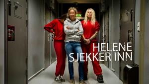 Helene sjekker inn: Kvinnefengsel