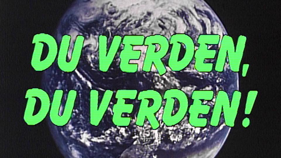 Du verden, du verden