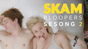 SKAM: 2. Bloopers - Sesong 2