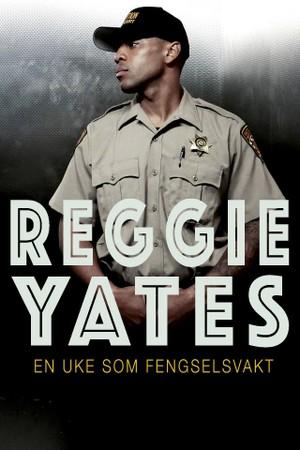 Reggie Yates: En uke som fengselsvakt