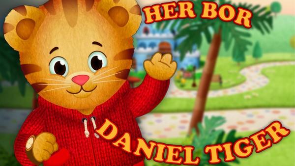 Daniel Tiger er bare 4 år og har en hel verden å utforske. Bli med til nabolaget hans hvor alle hjelper til med å løse hverdagens utfordringer. Gjerne med musikk og sang! Amerikansk animasjonsserie.