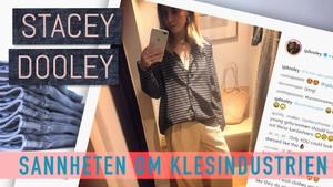 Stacey Dooley: Sannheten om klesindustrien