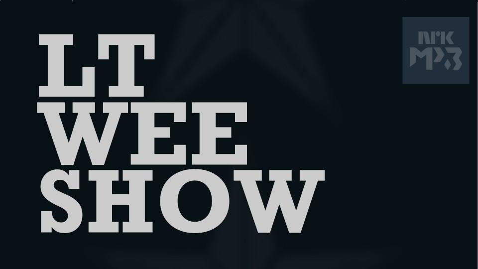 Lt Wee Show