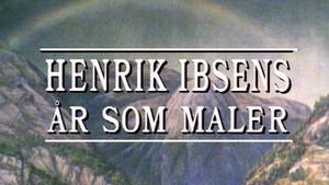 Henrik Ibsens år som maler