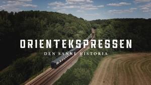 Orientekspressen - den sanne historia
